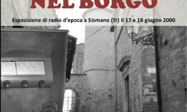 LA RADIO NEL BORGO A SISMANO DI AVIGLIANO UMBRO
