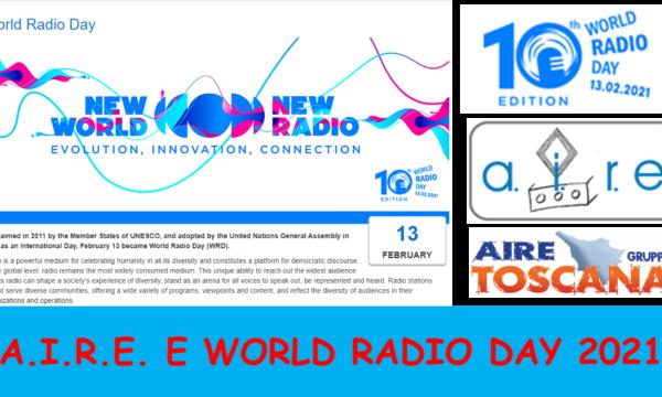 AIRE NAZIONALE E AIRE TOSCANA – INTERVENTI DELLA 10MA GIORNATA MONDIALE DELLA RADIO 2021 – UNESCO