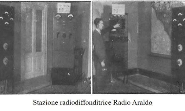 DA ARALDO TELEFONICO A RADIO ARALDO. COMUNICARE PRIMA DELLA RADIO – 20MA PARTE