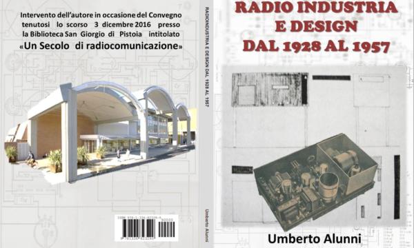 PRESENTAZIONE DEL LIBRO: RADIOINDUSTRIA E DESIGN DAL 1928 AL 1957